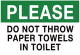 Do Not Throw Paper Towels in Toilet Sign Print Poster Posters