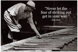 Babe Ruth Striking Out Famous Quote Archival Photo Poster Lámina maestra