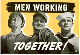 Men Working Together WWII War Propaganda Art Print Poster Print