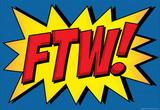 FTW! Comic Pop-Art Art Print Poster Masterprint