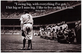 Babe Ruth Swing Big Quote Sports Poster Archival Photo Print Masterprint