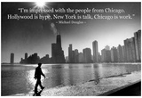 Chicago is Work Michael Douglas Quote Archival Photo Poster Poster
