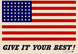 Give It Your Best American Flag WWII War Propaganda Art Print Poster Masterprint