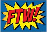 FTW! Comic Pop-Art Art Print Poster Prints