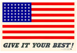 Give It Your Best American Flag WWII War Propaganda Art Print Poster Posters