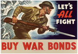 Let's All Fight Buy War Bonds WWII War Propaganda Art Print Poster Posters