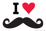 I Heart Love Mustaches Funny Poster Photo