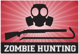 Zombie Hunting Gas Mask Crowbar Shotgun Sports Poster Print Posters