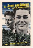 Be a Victory Farm Volunteer in the U.S. Crop Corps WWII War Propaganda Art Print Poster Photo