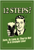 12 Steps Not In A Straight Line Beer Drinking Funny Retro Poster Posters