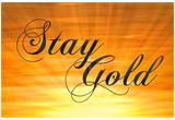 Stay Gold Ponyboy Prints