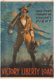 And They Thought We Couldn't Fight Victory Liberty Loan WWI War Propaganda Art Print Poster Prints