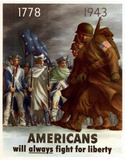 Americans Will Always Fight for Liberty WWII War Propaganda Art Print Poster Masterprint