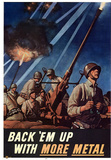 Back Em Up with More Metal WWII War Propaganda Art Print Poster Masterprint