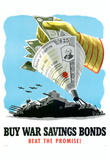 Buy War Savings Bonds Beat the Promise WWII War Propaganda Art Print Poster Prints