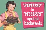 Stressed is Desserts Spelled Backwards Funny Poster Masterprint