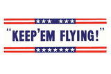 Keep Em Flying WWII War Propaganda Art Print Poster Masterprint