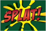 Splat! Comic Pop-Art Art Print Poster Prints