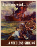 A Careless Word A Needless Sinking WWII War Propaganda Art Print Poster Masterprint