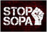 Stop SOPA Fist Poster Prints