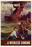 A Careless Word A Needless Sinking WWII War Propaganda Art Print Poster Posters