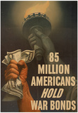 85 Million Americans Hold War Bonds WWII War Propaganda Art Print Poster Posters