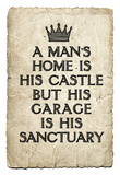 A Man's Garage is His Sanctuary Art Print Poster Prints