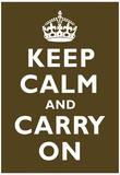 Keep Calm and Carry On Chocolate Art Print Poster Posters