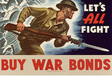 Let's All Fight Buy War Bonds WWII War Propaganda Art Print Poster Masterprint