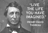 Live The Life You Have Imagined Henry David Thoreau Quote Poster Masterprint