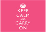 Keep Calm and Carry On (Motivational, Pink, Horizontal) Art Poster Print Prints