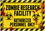 Zombie Research Facility Sign Poster Print Poster