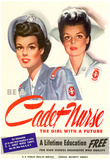Be a Cadet Nurse The Girl with a Future WWII War Propaganda Art Print Poster Posters