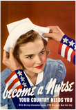 Become a Nurse Your Country Needs You WWII War Propaganda Art Print Poster Posters