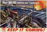 Your Metal Saves Our Convoys Keep It Coming WWII War Propaganda Art Print Poster Masterprint