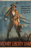 And They Thought We Couldn't Fight Victory Liberty Loan WWI War Propaganda Art Print Poster Masterprint