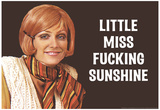 Little Miss F*cking Sunshine Funny Art Poster Print Photo