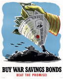 Buy War Savings Bonds Beat the Promise WWII War Propaganda Art Print Poster Masterprint