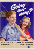 Going Our Way Be A Victory Farm Volunteer WWII War Propaganda Art Print Poster Prints