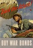 Back the Attack! Buy War Bonds WWII War Propaganda Art Print Poster Masterprint