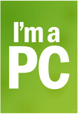 I'm a PC (Green) Art Poster Print Posters