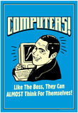Computers Like Boss Almost Think For Themselves Funny Retro Poster Billeder