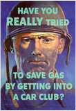 Have You Really Tried to Save Gas Car Club WWII War Propaganda Art Print Poster Posters