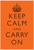 Keep Calm and Carry On Motivational Bright Orange Art Print Poster Posters