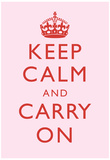 Keep Calm and Carry On Motivational Very Light Pink Art Print Poster Print