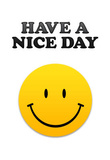 Have a Nice Day Smiley Face Art Print Poster Masterprint