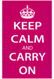 Keep Calm and Carry On (Motivational, Magenta) Art Poster Print Posters