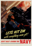 Let's Hit Em with Everything We've Got Join the Navy WWII War Propaganda Art Print Poster Masterprint