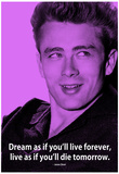 James Dean Dream iNspire Quote Poster Photo
