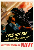 Let's Hit Em with Everything We've Got Join the Navy WWII War Propaganda Art Print Poster Pósters